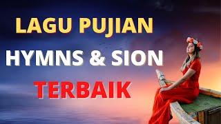 LAGU PUJIAN HYMNS & SION TERBAIK
