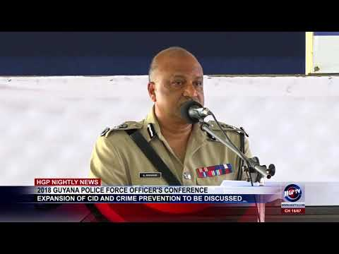 2018 GUYANA POLICE FORCE OFFICER'S CONFERENCE