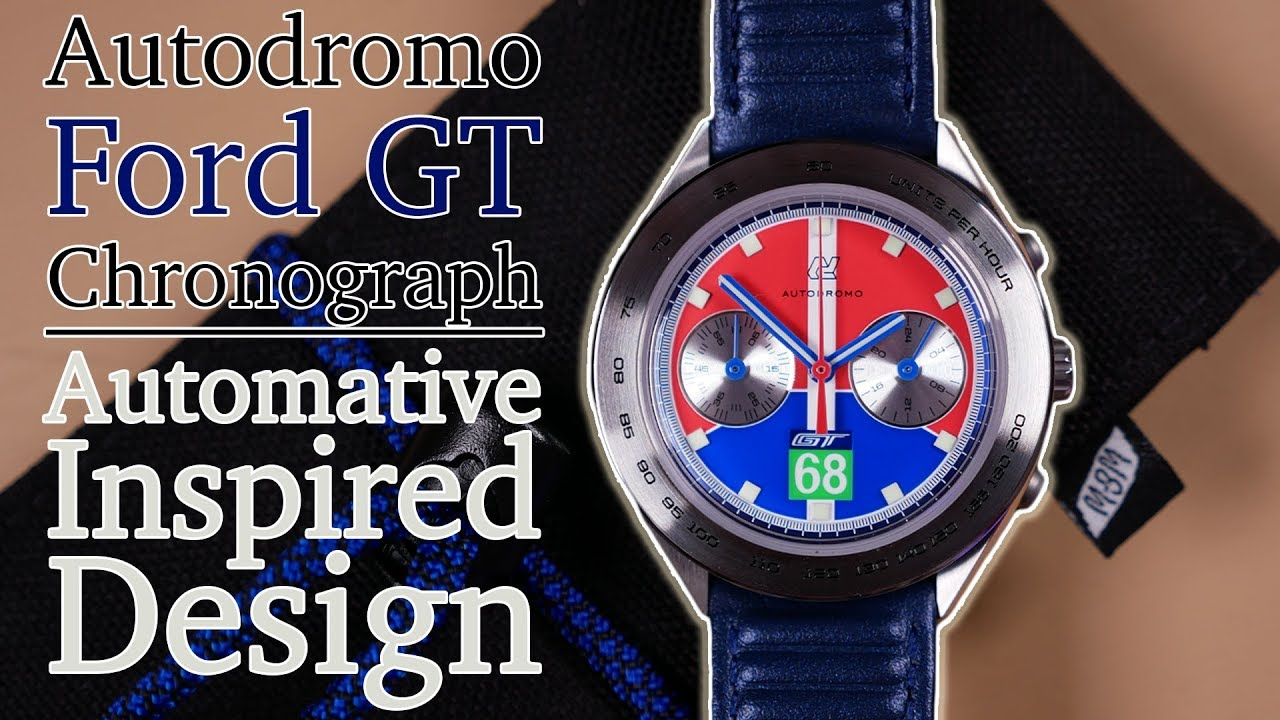 Autodromo Ford Gt Endurance Chronograph Review Vk More A Class Winning Racing Themed Watch