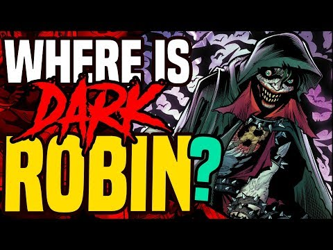 Dark Knights Metal: Where Is Dark Robin? ( The Son Of The Batman Who Laughs )