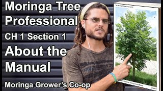 Moringa Tree Professional | Ch 1- About the Manual (1/7)