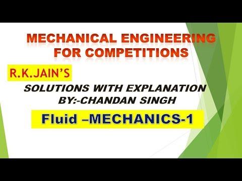 R.K.Jain, mechanical solution with explanation Fluid mechanics part 1