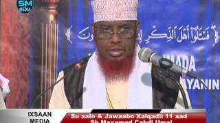 Su aalo & Jawaabo || xalqadii 11aad || 12 - 5 - 2016 || Sh Maxamed Cabdi Umal