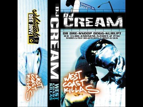 DJ CREAM - West Coast Killas (Face A et B ripped) HQ