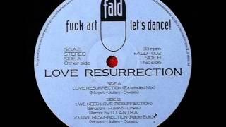 Love Resurrection - I Need Love (Resurrection)