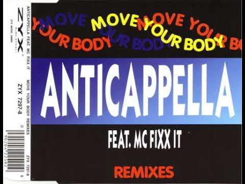 Anticappella Feat. Mc Fixx It - Move Your Body (Techno Kingdom Mix)