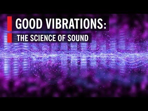 Good Vibrations: The