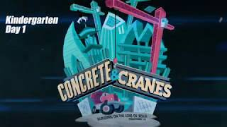 Concrete and Cranes - Kindergarten - DAY 1 || VBS 2020