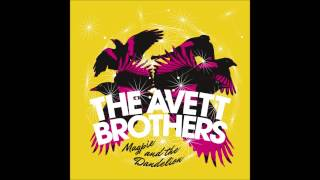 The Avett Brothers - Skin and Bones (Album Version)
