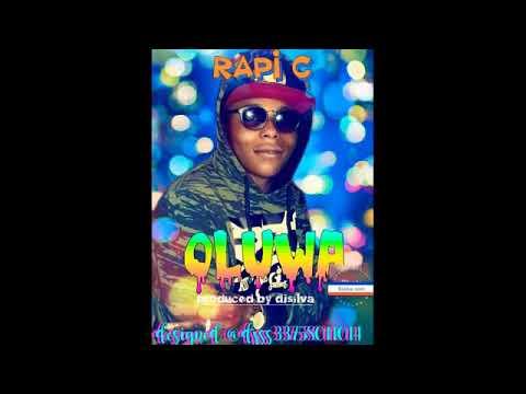 Download Rapi c OLUWA official audio