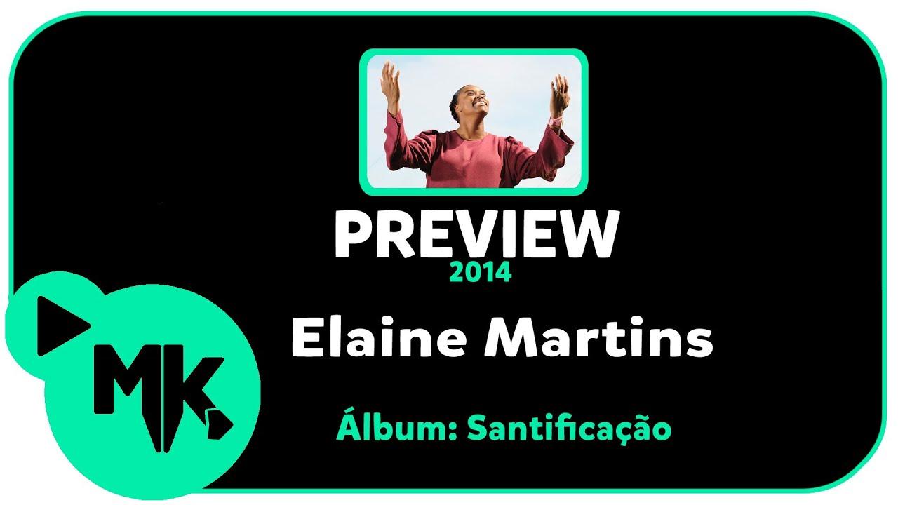 CD SANTIFICAO BAIXAR ELAINE MARTINS