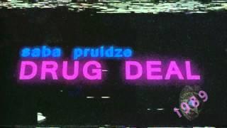 Saba Pruidze Drug Deal