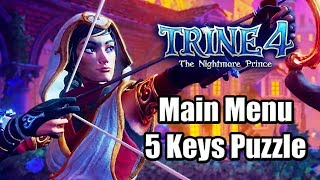 Trine 4: The Nightmare Prince (2019) Main Menu 5 Keys Puzzle | Easter Egg