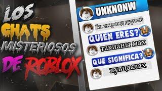 LOS CHATS MISTERIOSOS Y OCULTOS EN ROBLOX - Creepypasta #1