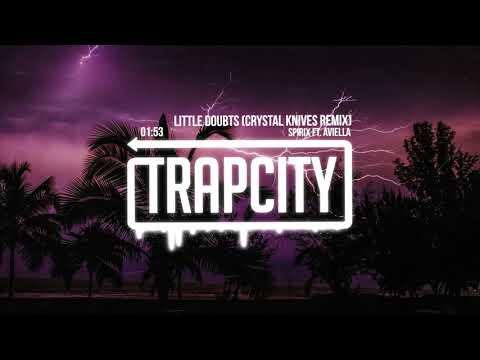 Spirix ft. Aviella - Little Doubts (Crystal Knives Remix) [Lyrics]
