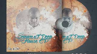 Science Of  Deep House EP