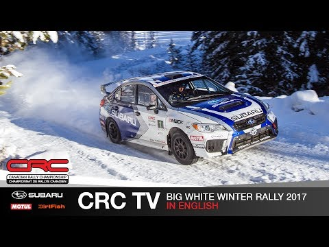 CRC TV: Big White Winter Rally 2017  In English