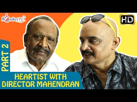 Ilayaraja BGM added life to my films says Mahendran   Heartist Exclusive   Part 2   Bosskey TV