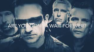 Watch U2 Are You Gonna Wait Forever video