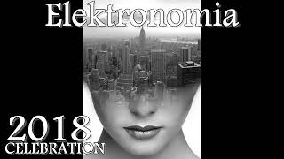 Elektronomia 2018 NEW YEAR CELEBRATION - BEST OF EDM [NCA RELEASES]