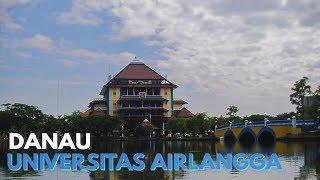 Danau UNIVERSITAS AIRLANGGA  Surabaya