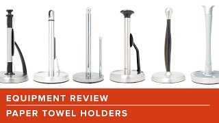 Equipment Review: The Best Paper Towel Holder