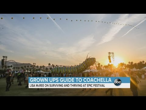 A Grown Up's Guide to Coachella | ABC News