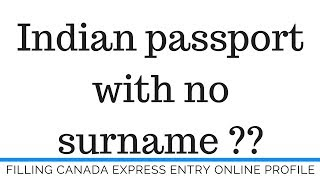 No surname in the Indian passport ??