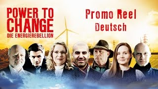 POWER TO CHANGE – Die EnergieRebellion - Promo Reel