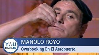 Manolo Royo - Overbooking En El Aeropuerto