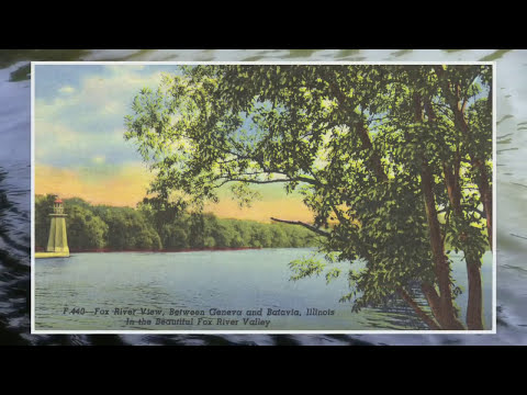 The History of the Fox River in Geneva, Illinois