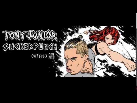 Download Tony Junior - Suckerpunch