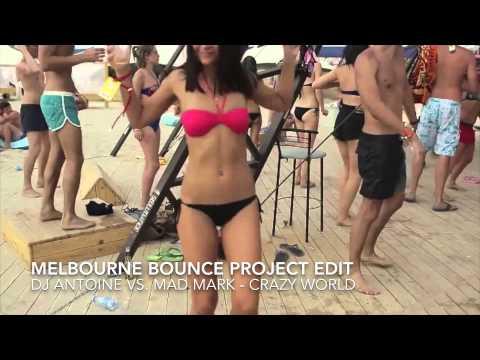 Crazy World (HQ) (Melbourne Bounce Project Bootleg) (Dj Antoine vs. Mad Mark)