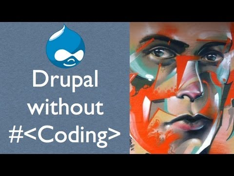 Drupal without Coding