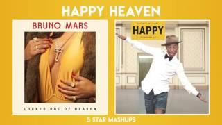 MASHUP #9: Happy Heaven (Bruno Mars & Pharrell Williams)