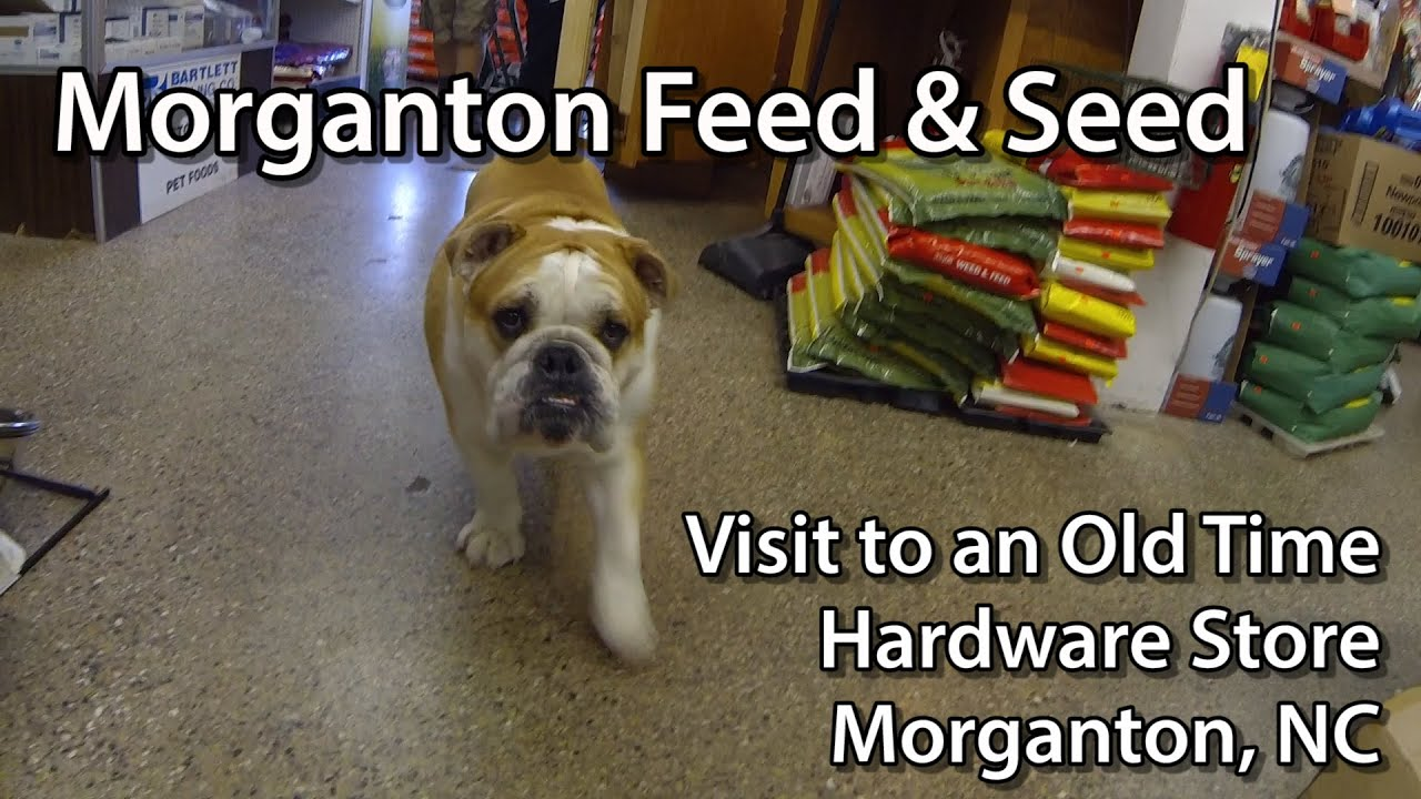 morganton feed and seed old time hardware store morganton feed and seed old time hardware store