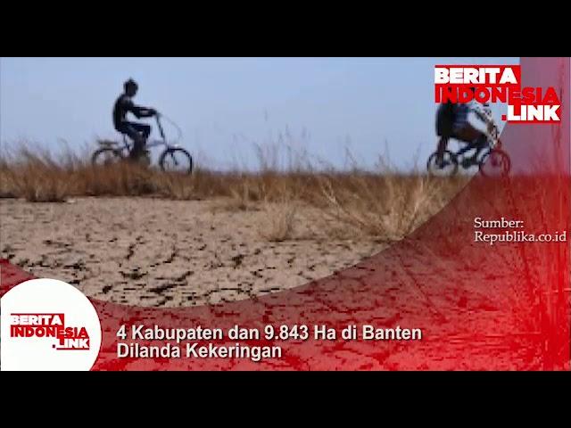 4 Kabupaten di Banten mulai dilanda kekeringan!!