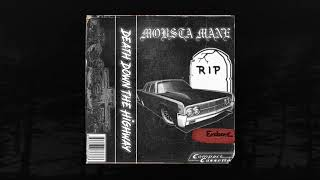 MOBSTA MANE - DEATH DOWN THE HIGHWAY (FULL TAPE) (Memphis 66.6 Exclusive)