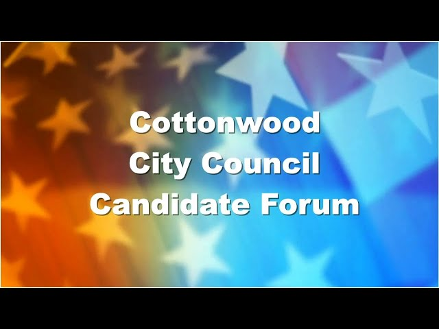 LWV - Greater Verde Valley Candidate Forum - Cottonwood City Council Candidates
