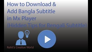 How to Download & Add Bangla Subtitle in Mx Player Hidden Tips for Bengali Subtitle