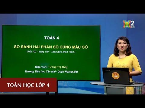 MÔN TOÁN - LỚP 4 | SO SÁNH HAI PHÂN SỐ CÙNG MẪU SỐ | 19H45 NGÀY 31.03.2020 | HANOITV