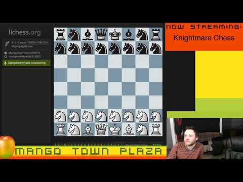 Knightmare Chess - Chess Variants Ep. 115
