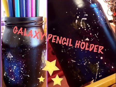DIY Galaxy Pencil Holder