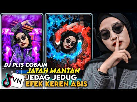 Tutorial Edit Video VN Jedag Jedug Geser Kanan Kiri Efek Keren Versi DJ PLIS COBAIN JATAH MANTAN