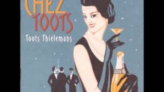 I Wish You LOVE - Toots Thielemans - Que Reste-T-Il de Nos Amours
