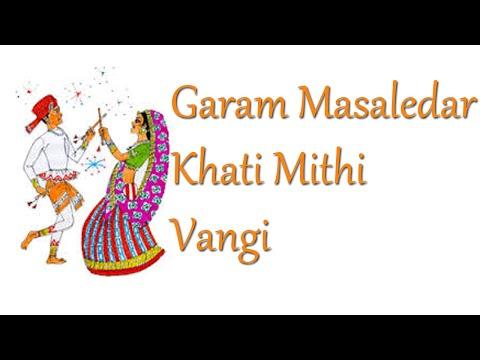 Garam Masaledar Khati Mithi Vangi, Gujarati Dandiya Songs