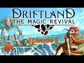 Driftland: The Magic Revival - Army & Spell Casting! (Gameplay HD)