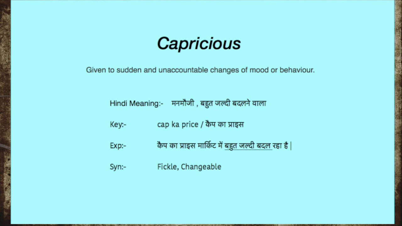 Word Capricious Meaning, Synonym & Pronunciation & Key to