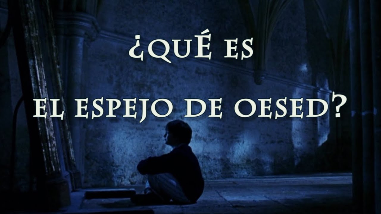 Qu es el espejo de oesed harry potter youtube for Espejo harry potter