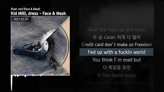 Kid Milli dress Face Mask Feat ron Face Mask ㅣLyrics 가사